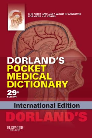 Dorland's Pocket Medical Dictionary,IE, 29e **