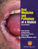 Oral Medicine and Pathology at a Glance, 2e