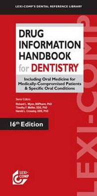 Drug Information Handbook for Dentistry, 16e **