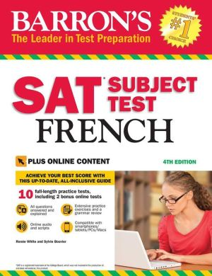 Barron's SAT Subject Test French, with Bonus Online Tests, 4th Edition