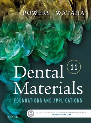 Dental Materials, Foundations and Applications, 11th Edition