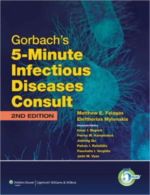 Gorbach's 5-Minute Infectious Disease Consult, 2e **