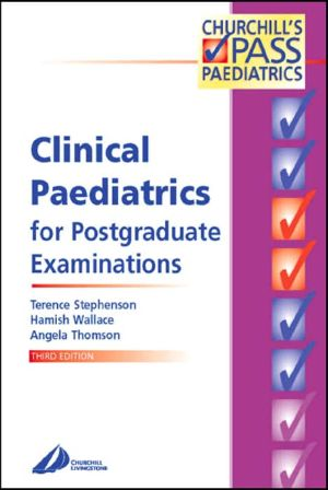 Clinical Paediatrics for Postgraduate Examinations, 3e