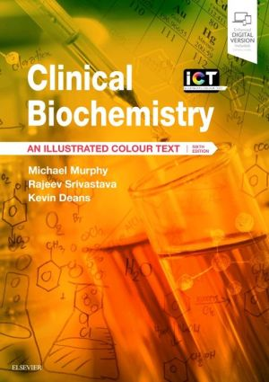 Clinical Biochemistry, An Illustrated Colour Text, 6e