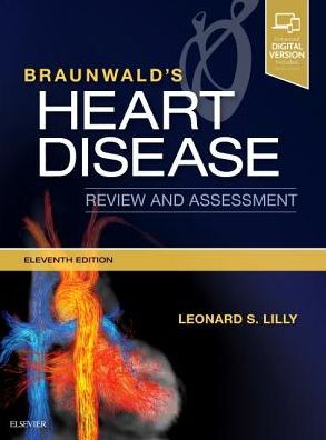 Braunwald's Heart Disease Review and Assessment, 11e
