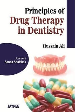 Principles of Drug Therapy in Dentistry