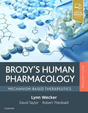 Brody's Human Pharmacology, Mechanism-Based Therapeutics, 6th Edition