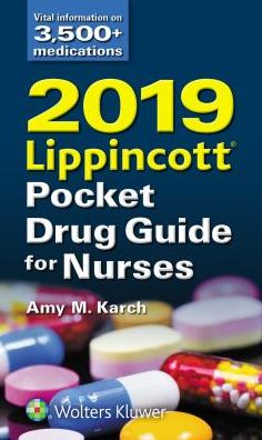 2019 Lippincott Pocket Drug Guide for Nurses **