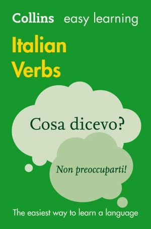 Collins Easy Learning Italian Verbs: With Free Verb Wheel 3E