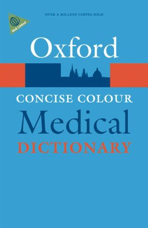 Concise Colour Medical Dictionary, 5e **