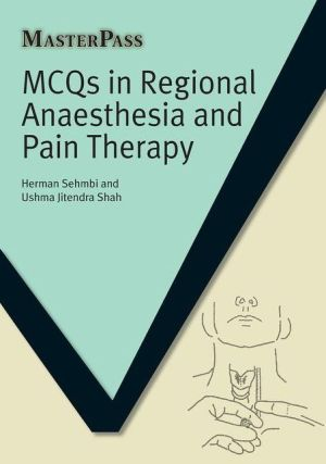 MCQs in Regional Anaesthesia and Pain Therapy (MasterPass)