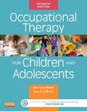 Occupational Therapy for Children and Adolescents, 7E