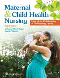 Maternal and Child Health Nursing : Care of the Childbearing and Childrearing Family, 8e