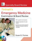 McGraw-Hill Specialty Board Review Tintinalli's Emergency Medicine Examination and Board Review 7e
