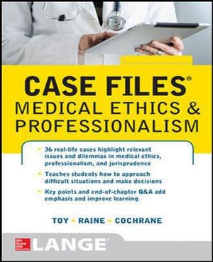 Case Files Medical Ethics and Professionalism