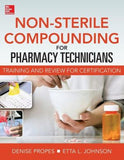 Non-Sterile for Pharm Techs: Text and Certification Review