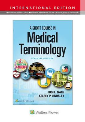 A Short Course in Medical Terminology, 4e