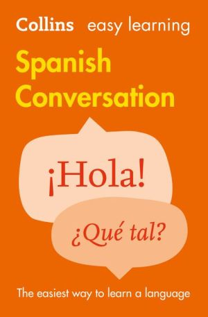 Collins Easy Learning Spanish Conversation 2E