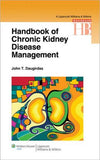 Handbook of Chronic Kidney Disease Management **