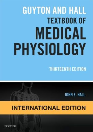 Guyton and Hall Textbook of Medical Physiology IE, 13th Edition