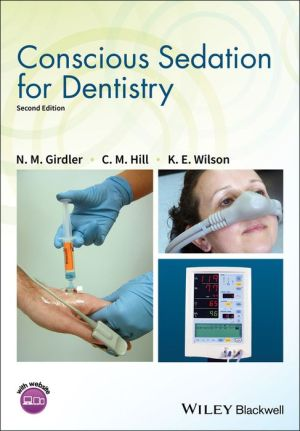 Conscious Sedation for Dentistry, 2nd Edition