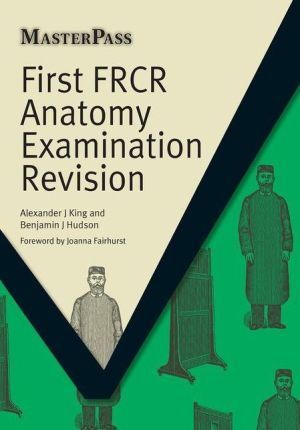 MasterPass: First FRCR Anatomy Examination Revision