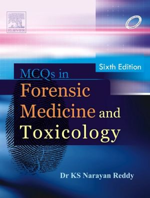 MCQs in Forensic Medicine and Toxicology, 6/e