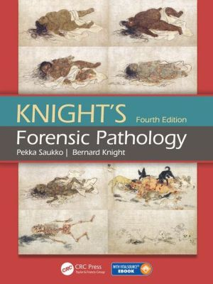 Knight's Forensic Pathology, 4e