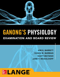 Ganong's Medical Physiology Examination and Board Review