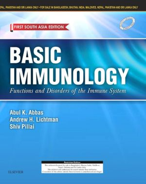 Basic Immunology: Functions and Disorders of the Immune System; First South Asia Edition