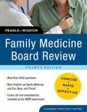 Family Medicine Board Review: Pearls of Wisdom, 4e
