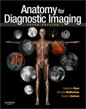 Anatomy for Diagnostic Imaging, 3e