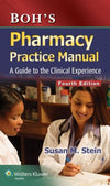 Boh's Pharmacy Practice Manual: A Guide to the Clinical Experience, 4e
