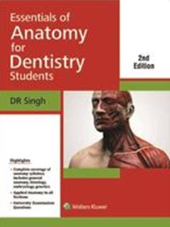 Essentials of Anatomy for Dentistry Students, 2nd ed