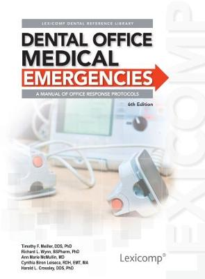 Dental Office Medical Emergencies, 6e