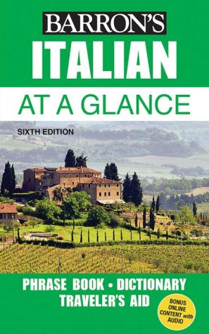Italian at a Glance: Foreign Language Phrasebook & Dictionary