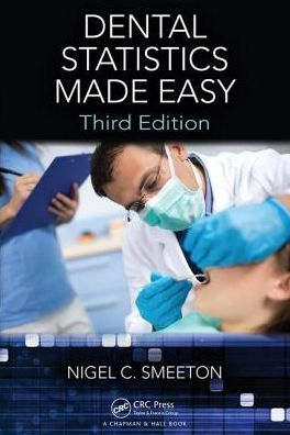 Dental Statistics Made Easy, Third Edition