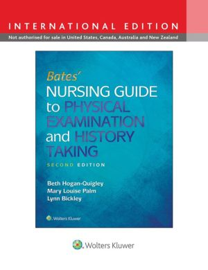 Bates' Nursing Guide to Physical Examination and History Taking, 2e