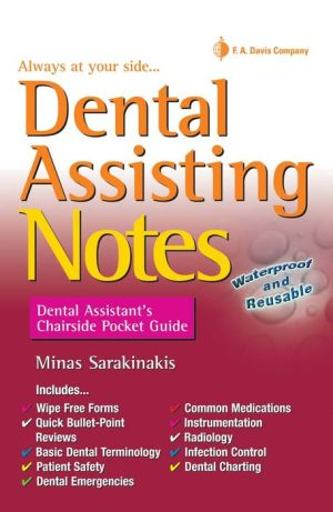 Dental Assisting Notes : Dental Assistant's Chairside Pocket Guide (Davis' Notes)