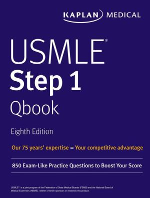 USMLE Step 1 Qbook: 850 Exam-Like Practice Questions to Boost Your Score (USMLE Prep) 8th Edition