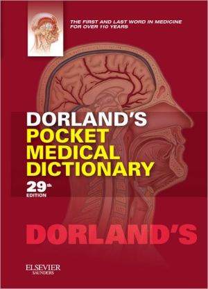 Dorland's Pocket Medical Dictionary, 29e **