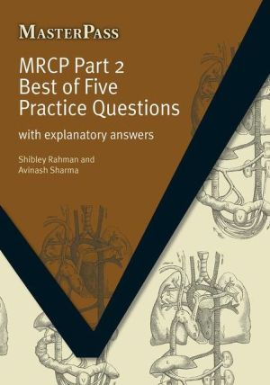 MasterPass: MRCP Pt 2 Best of 5 Practice Questions