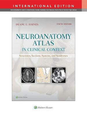 Neuroanatomy Atlas 10e (Int Ed)