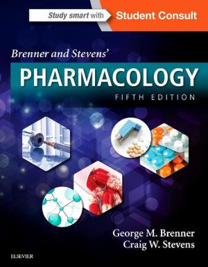 Brenner and Stevens' Pharmacology, 5th Edition