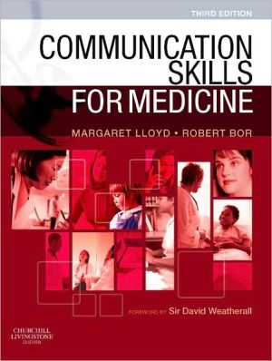 Communication Skills for Medicine, 3e **