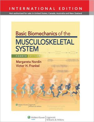 Basic Biomechanics of the Musculoskeletal System IE, 4e