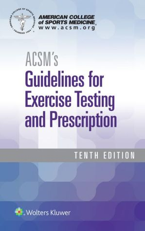 ACSM's Guidelines for Exercise Testing and Prescription, 9E, PB