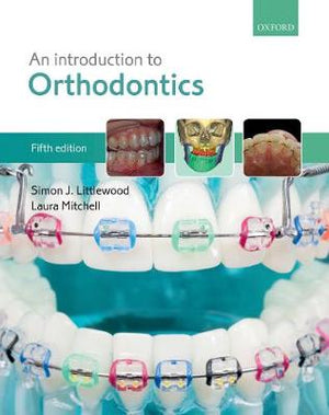 An Introduction to Orthodontics, 5e