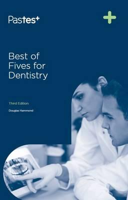 Best of Fives for Dentistry, 3e