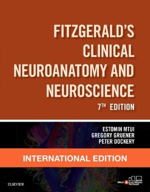 Clinical Neuroanatomy and Neuroscience, IE, 7th Edition